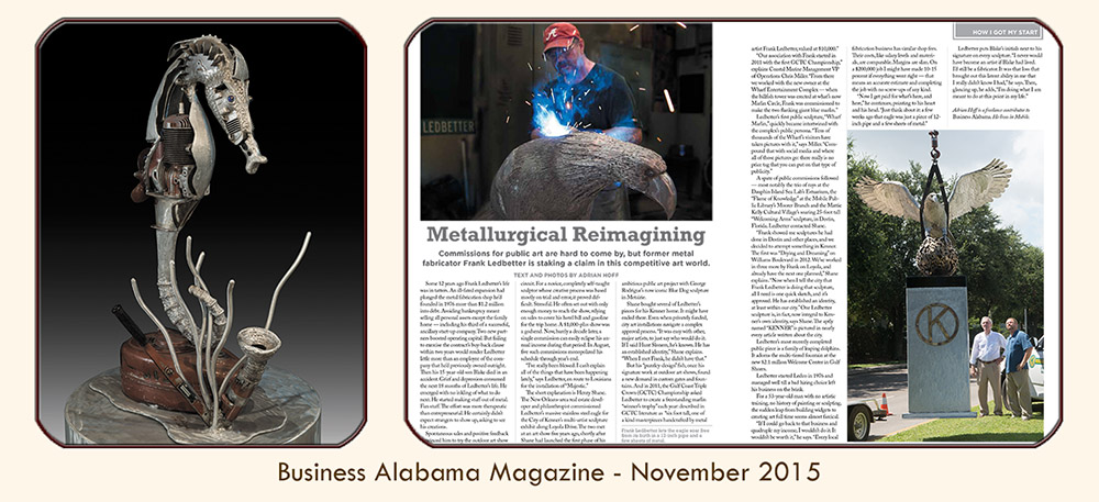"Thumbnail image linked to Alabama writer and photographer Adrian Hoff's profile of metal sculptor Frank Ledbetter, ""Metallurgical Reimagining,"" Published in PMT Publishing's Business Alabama magazine, November 2015."
